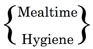 Mealtime Hygiene