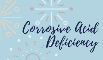 Is a Deficiency in this Corrosive Acid Wreaking Havoc in Your Body?